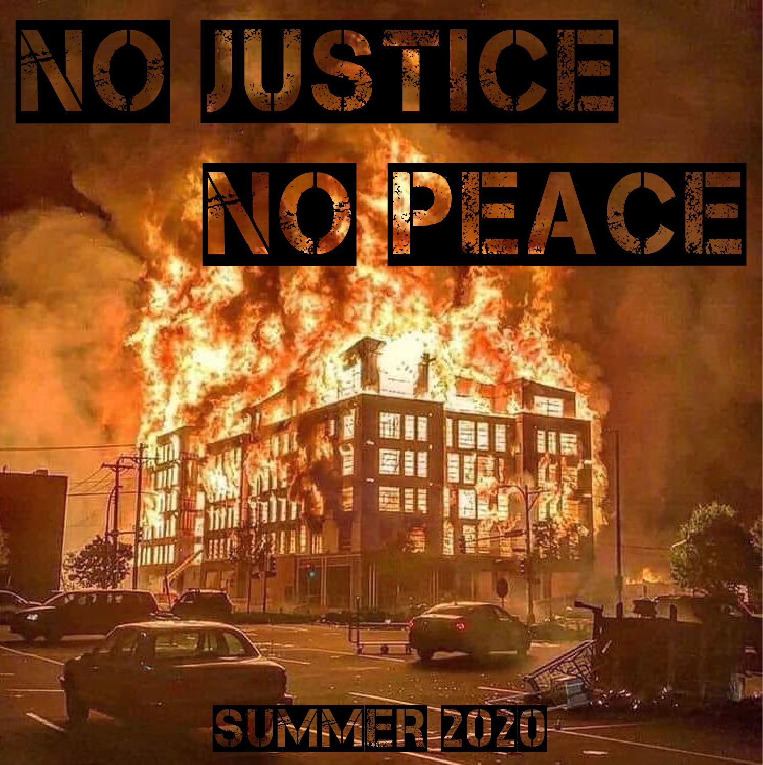 NoJusticeNoPeace-Summer2020