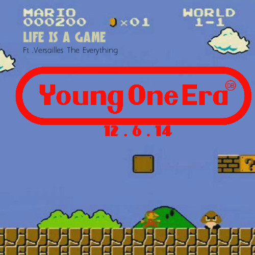 YoungOneEra-LifeIsAGame